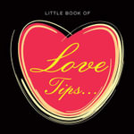 Little Book of Love Tips - Diane Simpson