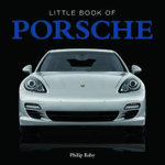 Little Book of Porsche : Little Books - Steve Lanham