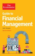The Economist Guide to Financial Management - John Tennent