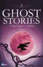 Ghost Stories : A Saga Magazine Collection - Various
