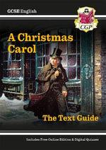 GCSE English Text Guide - A Christmas Carol - CGP Books