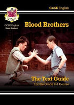 GCSE English Text Guide - Blood Brothers - CGP Books