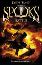 The Spook's Battle : Wardstone Chronicles : Book 4 - Joseph Delaney