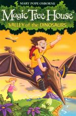 Magic Tree House : Valley Of The Dinosaurs - Mary Pope Osborne