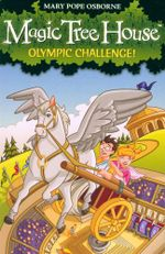 Olympic Challenge! : Magic Tree House : Book 16 - Mary Pope Osborne