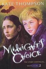 Midnight's Choice - Kate Thompson