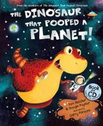 The Dinosaur That Pooped a Planet - Tom Fletcher