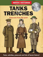 Tanks and Trenches WW1 - Anita Ganeri