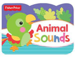 Animal Sounds : Fisher Price Chunky