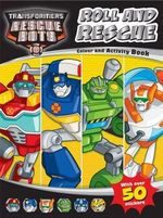 Roll and Rescue : Transformers
