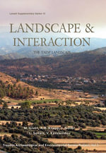 Landscape and Interaction, Troodos Survey Vol 2: Troodos Survey vol 2 : The Taesp Landscape - Michael Given