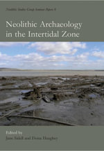 Neolithic Archaeology in the Intertidal Zone - E. J. Sidell