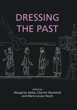 Dressing the Past - Margarita Gleba