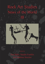 Rock Art Studies - News of the World Volume 3 - Natalie R. Franklin