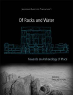 Of Rocks and Water : An Archaeology of Place
