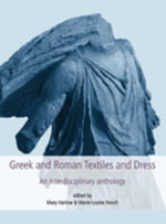 Greek and Roman Textiles and Dress : An Interdisciplinary Anthology