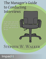 The Manager's Guide to Conducting Interviews - Walker  Stephen W.