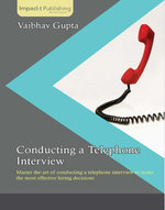 Conducting a Telephone Interview - Gupta   Vaibhav