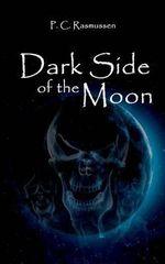 Dark Side of the Moon - P.C. Rasmussen