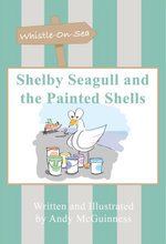 Shelby Seagull and the Painted Shells - Andy McGuinness