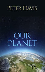 Our Planet - Peter Davis