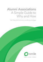 Alumni Associations : A Simple Guide To Why And How - Dr Philip SA Cummins