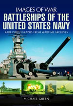 Battleships of the United States Navy - Michael Green