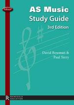 Edexcel AS Music Study Guide - David Bowman