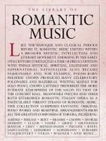 The Library of Romantic Music Piano Solo Book - Hal Leonard Publishing Corporation