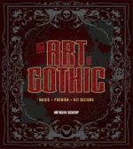 The Art of Gothic - Natasha Scharf