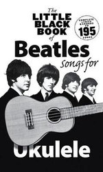 The Little Black Book of Beatles Songs for Ukulele - Music Sales