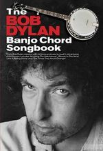 The Bob Dylan Banjo Chord Songbook - Wise Publications