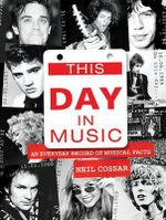 This Day in Music - Neil Cossar