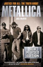 Metallica : Justice for All - Joel McIver