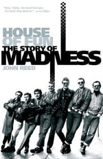 Madness : House of Fun - John Reed