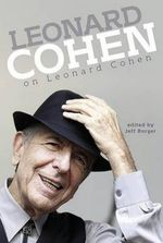 Leonard Cohen on Leonard Cohen - Jeff Burger