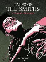 Tales of the Smiths Graphic - Con Chrisoulis