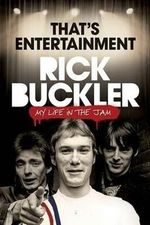 That's Entertainment : My Life in the Jam - Rick Buckler