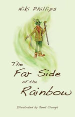 The Far Side of the Rainbow - Niki Phillips