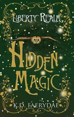 Hidden Magic - K. D. Faerydae