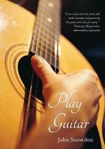 Play Guitar - John Snowdon