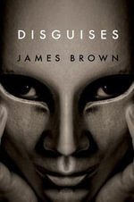 Disguises - James Brown