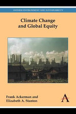 Climate Change and Global Equity : Anthem Environment and Sustainability - Frank Ackerman