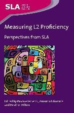 Measuring L2 Proficiency : Perspectives from SLA