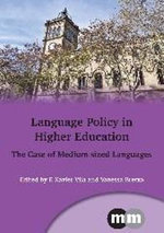 Language Policy in Higher Education : The Case of Medium-Sized Languages