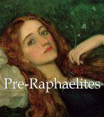 Pre-Raphaelites - Robert de la Sizeranne