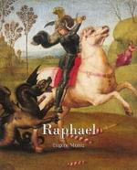 Raphael : Essential - Eugene Muntz