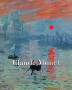 Claude Monet : Essential - Nathalia Brodskaia