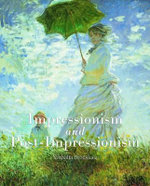 Impressionism and Post-impressionism : Essential - Nathalia Brodskaia