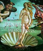 Renaissance Paintings : Art of Century - Victoria Charles